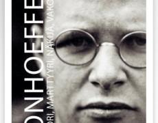 Bonhoeffer: Pastori, marttyyri, näkijä, vakooja