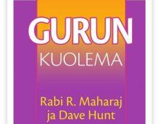 Rabi R. Maharaj & Dave Hunt: Gurun kuolema